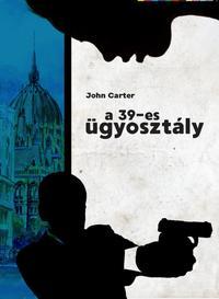 John Carter: A 39-es ügyosztály -  (Könyv)