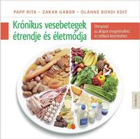 Bordi Edit, Papp Rita, Zakar Gábor: Krónikus vesebetegek étrendje és életmódja - Útmutató az állapot megértéséhez és otthoni kezeléséhez -  (Könyv)