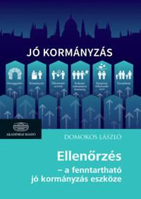 Domokos László: Ellenőrzés - a fenntartható jó kormányzás eszköze -  (Könyv)