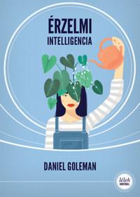 Daniel Goleman: Érzelmi intelligencia -  (Könyv)