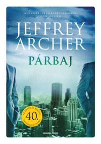 Jeffrey Archer: Párbaj -  (Könyv)