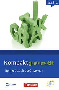 Michael Koenig, Dr. Scheibl György, Hermann Funk, Lutz Rohrmann: Kompaktgrammatik - Német összefoglaló nyelvtan -  (Könyv)