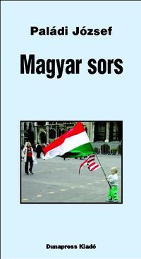Paládi József: Magyar sors -  (Könyv)