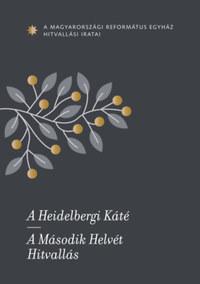 A Heidelbergi Káté - A Második Helvét Hitvallás - A Magyarországi Református Egyház hitvallási iratai -  (Könyv)