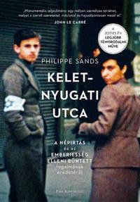 Philippe Sands: Kelet-nyugati utca - A népirtás és az emberiesség elleni bűntett fogalmának eredetéről -  (Könyv)