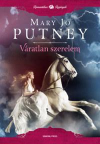 Mary Jo Putney: Váratlan szerelem -  (Könyv)