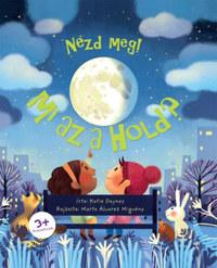 Katie Daynes: Mi az a Hold? -  (Könyv)