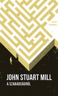 John Stuart Mill: A szabadságról - Helikon zsebkönyvek 81. -  (Könyv)