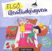 Kibédi Varga Katalin: Első illemtankönyvem -  (Könyv)