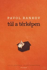 Pavol Rankov: Túl a térképen -  (Könyv)