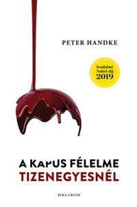 Peter Handke: A kapus félelme tizenegyesnél -  (Könyv)
