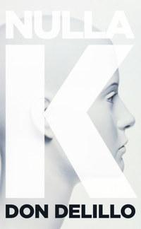 Don DeLillo: Nulla K -  (Könyv)