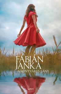 Fábián Janka: A könyvárus lány -  (Könyv)