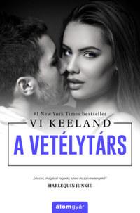 Vi Keeland: A vetélytárs -  (Könyv)