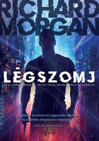 Richard Morgan: Légszomj -  (Könyv)