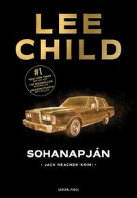 Lee Child: Sohanapján -  (Könyv)