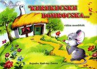 Radvány Zsuzsa: Kerekecske dombocska... - vidám mondókák -  (Könyv)