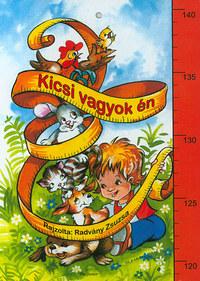 Radvány Zsuzsa (rajz): Kicsi vagyok én -  (Könyv)