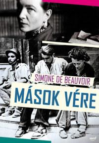 Simone de Beauvoir: Mások vére -  (Könyv)