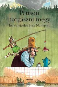 Sven Nordqvist: Pettson horgászni megy -  (Könyv)