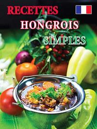 Recettes hongrois simples -  (Könyv)