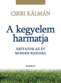 Cseri Kálmán: A kegyelem harmatja - Áhítatok az év minden napjára -  (Könyv)