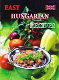 Kolozsvári Ildikó: Easy Hungarian Recipes -  (Könyv)