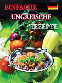Einfache ungarische Rezepte -  (Könyv)