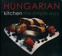 Hajni István, Kolozsvári Ildikó: Hungarian kitchen the simple way -  (Könyv)