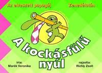 Marék Veronika: A kockásfülű nyúl 1. - Az elveszett papagáj - Zenedélután -  (Könyv)