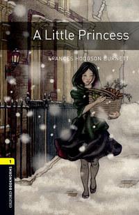 Frances Hodgson Burnett: A Little Princess - Oxford Bookworms 1 -  (Könyv)