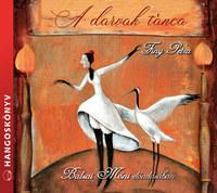 Finy Petra, Balsai Móni: A darvak tánca - Hangoskönyv -  (Könyv)