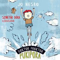 Jo Nesbo, Szinetár Dóra: Doktor Proktor pukipora - Hangoskönyv -  (Könyv)