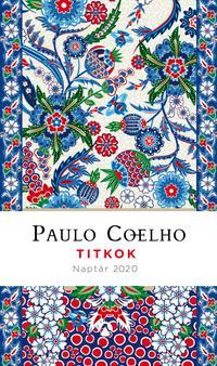 Paulo Coelho: Titkok - Naptár 2020 -  (Könyv)