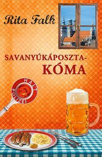 Rita Falk: Savanyúkáposzta-kóma -  (Könyv)
