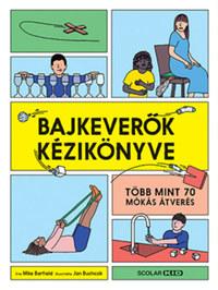 Mike Barfield: Bajkeverők kézikönyve -  (Könyv)