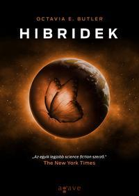 Octavia E. Butler: Hibridek -  (Könyv)