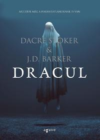 J.D. Barker, Dacre Stoker: Dracul -  (Könyv)