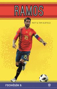 Matt Oldfield, Tom Oldfield: Ramos - Focihősök 9. -  (Könyv)