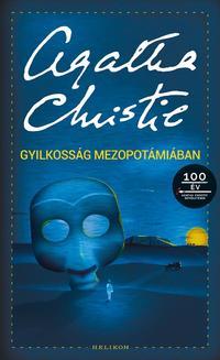 Agatha Christie: Gyilkosság Mezopotámiában -  (Könyv)