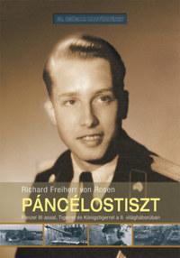 Richard Freiherr von Rosen: Páncélostiszt - Panzer III-assal, Tigerrel és Königstigerrel a II. világháborúban -  (Könyv)