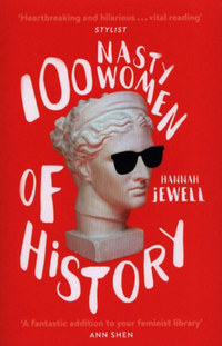 Hannah Jewell: 100 Nasty Women of History -  (Könyv)