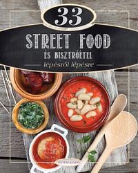 Csigó Zita, Kocsis Bálint: 33 street food és bisztróétel - Lépésről lépésre -  (Könyv)