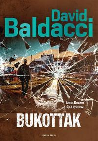David Baldacci: Bukottak -  (Könyv)