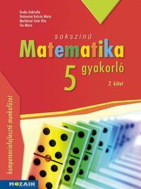 Dudás Gabriella, Hetényiné Kulcsár Mária, Machánné Tatár Rita, Sós Mária: Sokszínű matematika gyakorló 5. - 2. kötet - (MS-2266U) -  (Könyv)
