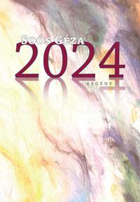 Soós Géza: 2024 -  (Könyv)