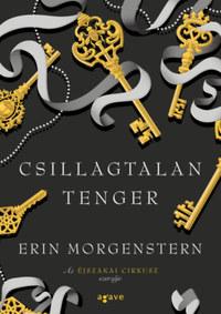 Erin Morgenstern: Csillagtalan Tenger -  (Könyv)