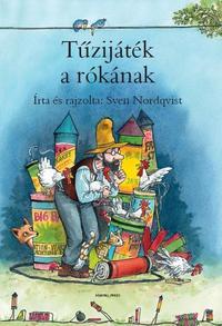 Sven Nordqvist: Tűzijáték a rókának -  (Könyv)