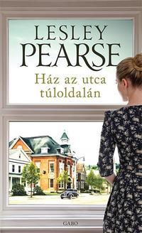 Lesley Pearse: Ház az utca túloldalán -  (Könyv)