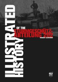 Számvéber Norbert: Illustrated History of the Sturmgeschütz-Abteilung 202 -  (Könyv)
